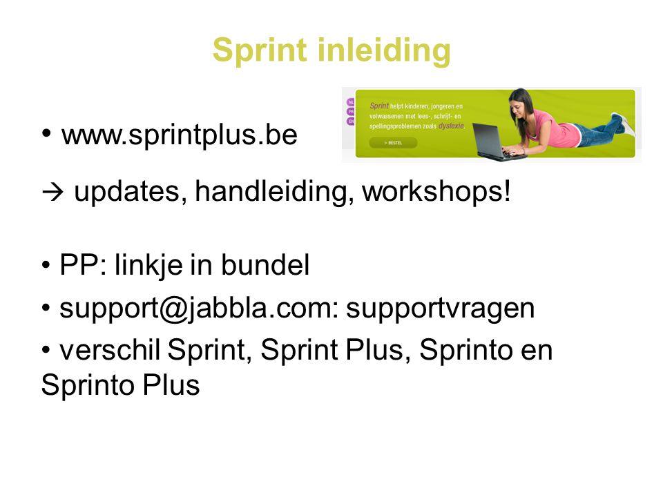 Sprint inleiding • www.sprintplus.be  updates, handleiding, workshops.