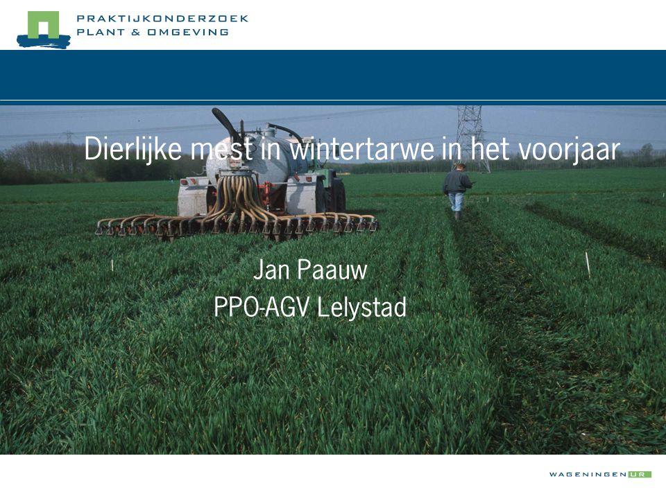 Dierlijke mest in wintertarwe in het voorjaar Jan Paauw PPO-AGV Lelystad