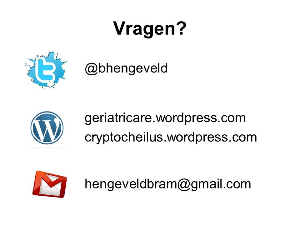 @bhengeveld Vragen? hengeveldbram@gmail.com geriatricare.wordpress.com cryptocheilus.wordpress.com