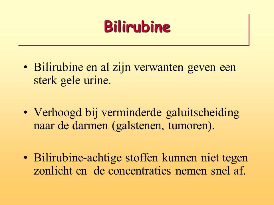 Bilirubine •Bilirubine en al zijn verwanten geven een sterk gele urine. •Verhoogd bij verminderde galuitscheiding naar de darmen (galstenen, tumoren).