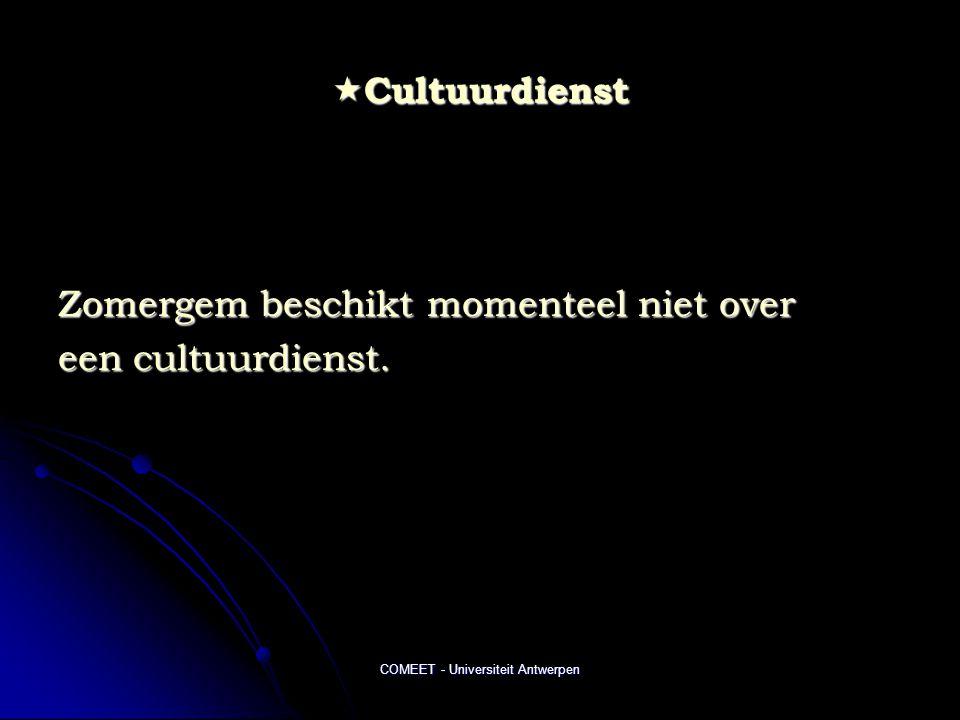 COMEET - Universiteit Antwerpen  Cultuurdienst Zomergem beschikt momenteel niet over een cultuurdienst.