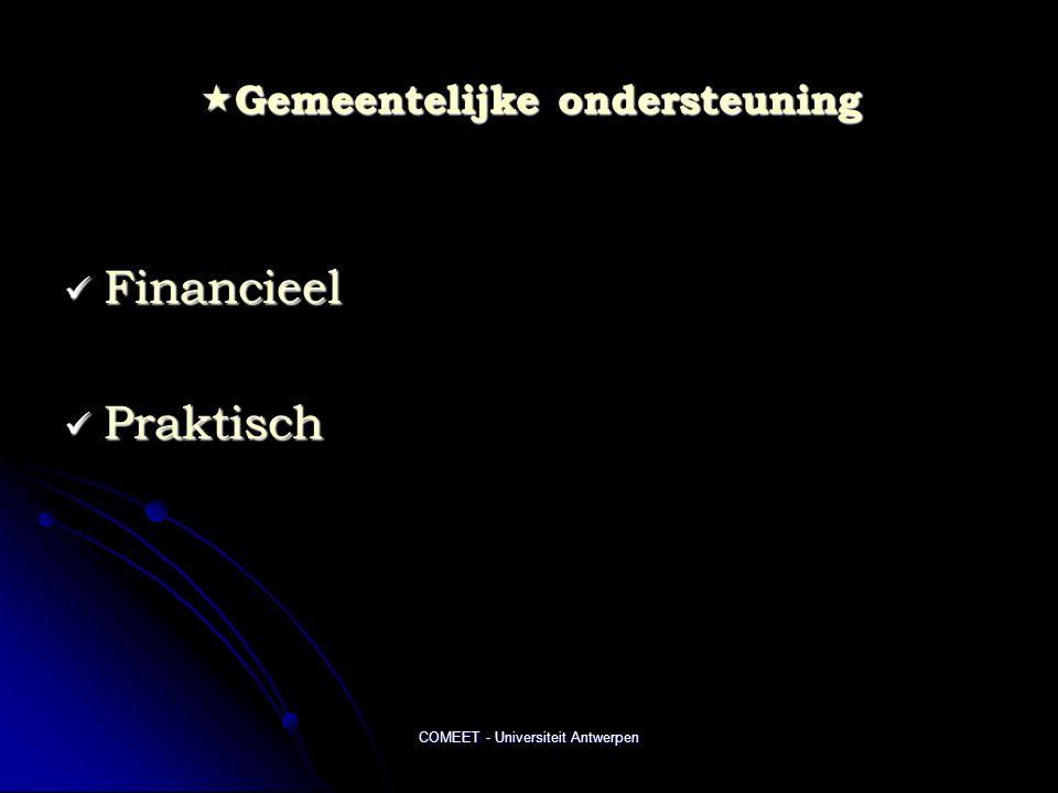 COMEET - Universiteit Antwerpen  Gemeentelijke ondersteuning  Financieel  Praktisch
