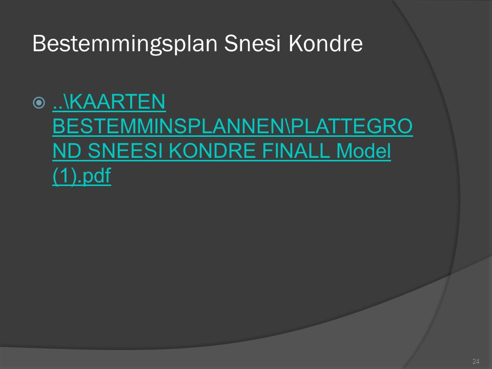 Bestemmingsplan Snesi Kondre 24 ..\KAARTEN BESTEMMINSPLANNEN\PLATTEGRO ND SNEESI KONDRE FINALL Model (1).pdf..\KAARTEN BESTEMMINSPLANNEN\PLATTEGRO ND