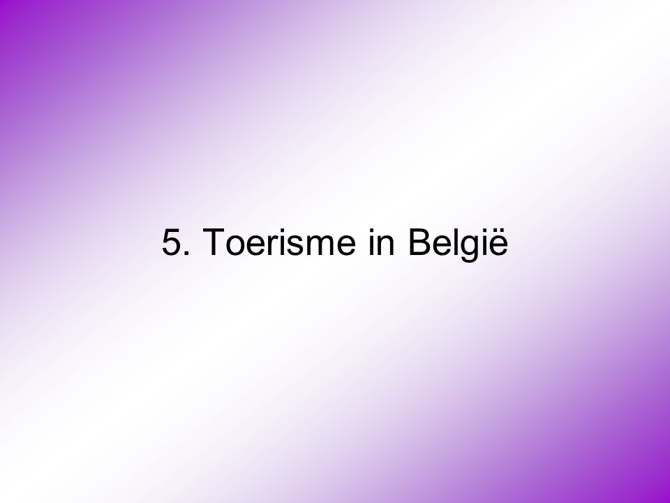 5. Toerisme in België