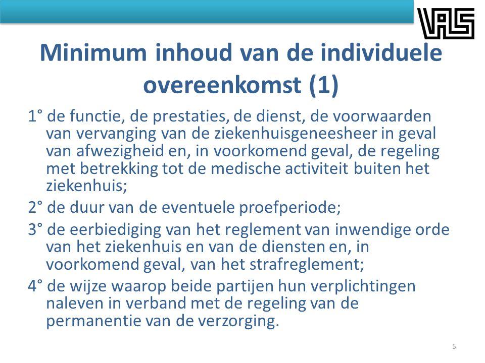 Minimum inhoud van de individuele overeenkomst (1) 1° de functie, de prestaties, de dienst, de voorwaarden van vervanging van de ziekenhuisgeneesheer