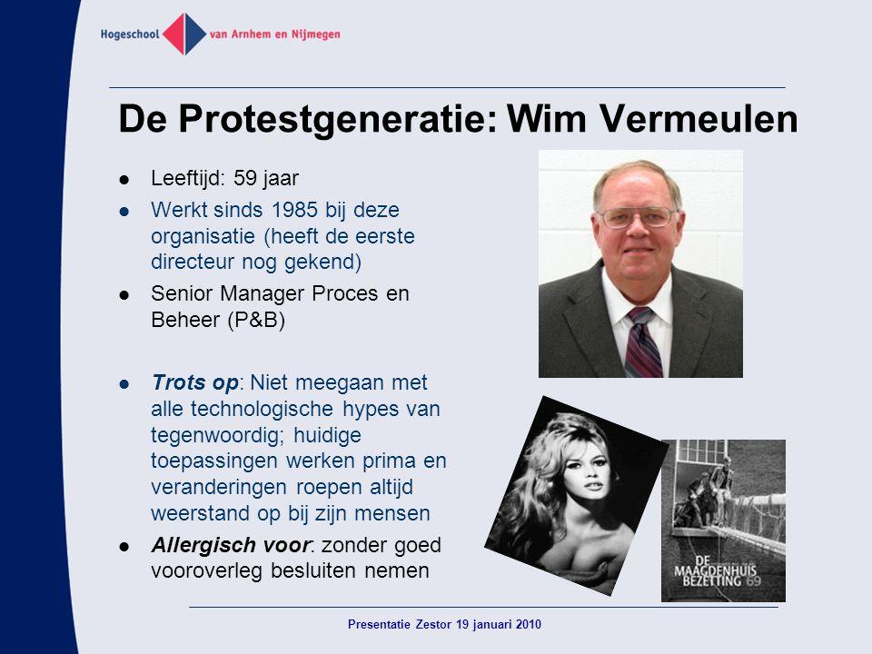 De Protestgeneratie: Wim Vermeulen  Leeftijd: 59 jaar  Werkt sinds 1985 bij deze organisatie (heeft de eerste directeur nog gekend)  Senior Manager