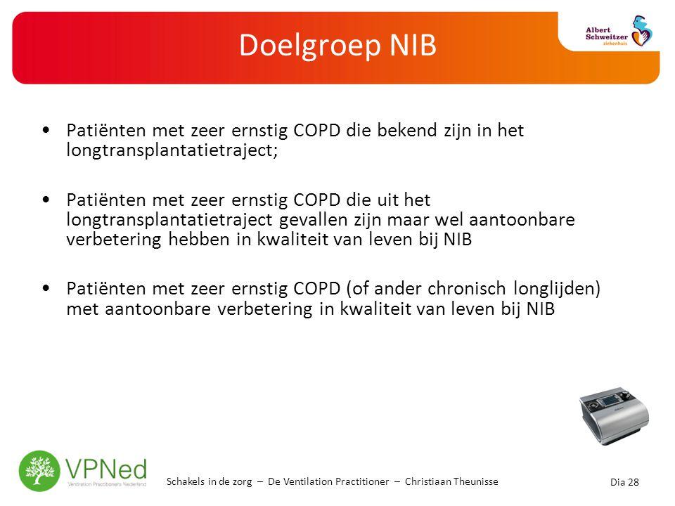 Doelgroep NIB •Patiënten met zeer ernstig COPD die bekend zijn in het longtransplantatietraject; •Patiënten met zeer ernstig COPD die uit het longtran
