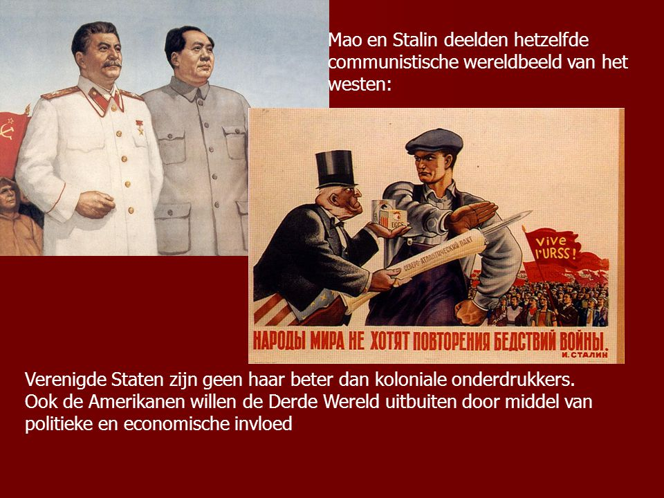 1.4 Koude Oorlog in Azië 1949 Russen doen een geslaagde atoomproef en Mao roept de Volksrepubliek China uit De regering vlucht naar Taiwan Voor Stalin komt overwinning Mao onverwacht maar is blij met nieuwe bondgenoot tegen westers imperialisme