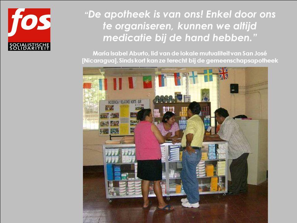 """"""" De apotheek is van ons! Enkel door ons te organiseren, kunnen we altijd medicatie bij de hand hebben."""" María Isabel Aburto, lid van de lokale mutual"""