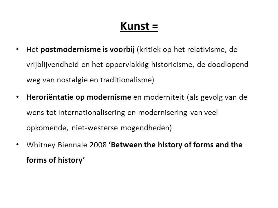 Kunst = • Het postmodernisme is voorbij (kritiek op het relativisme, de vrijblijvendheid en het oppervlakkig historicisme, de doodlopend weg van nosta