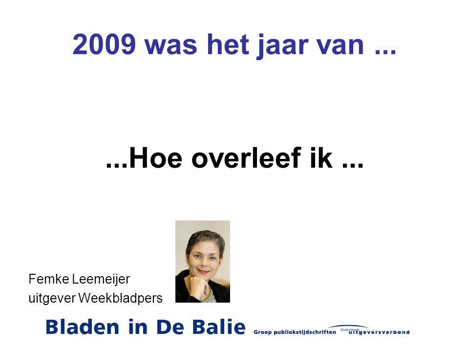 2009 was het jaar van... de recessie Henk Scheenstra COO print Sanoma Uitgevers