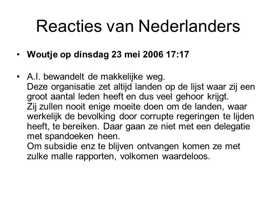 Reacties van Nederlanders •Woutje op dinsdag 23 mei 2006 17:17 •A.I.