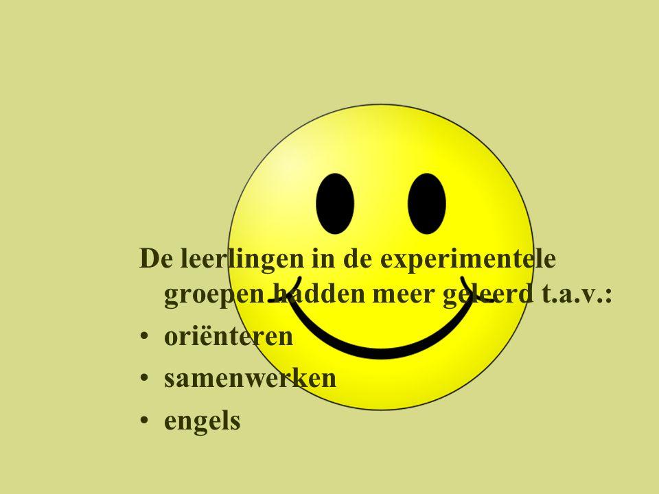 De leerlingen in de experimentele groepen hadden meer geleerd t.a.v.: •oriënteren •samenwerken •engels