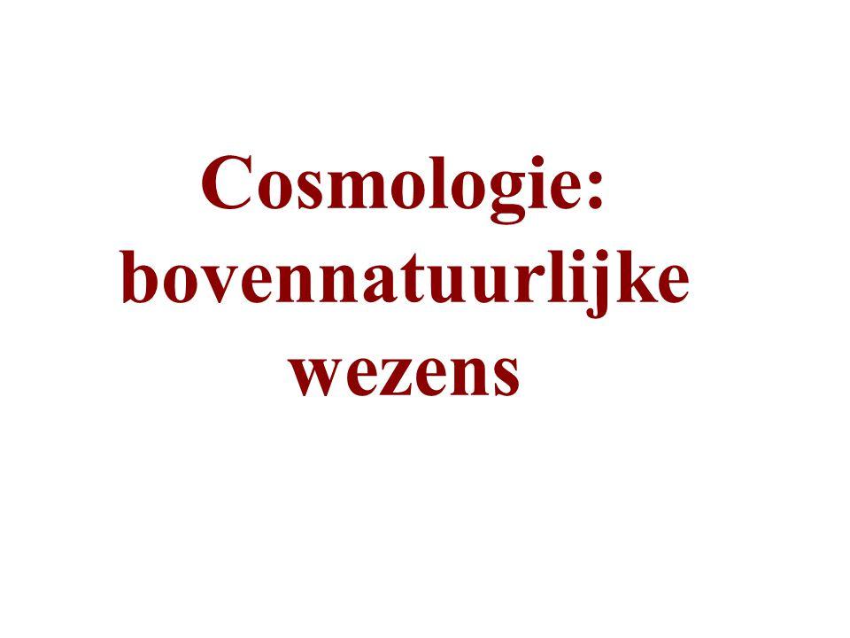 Cosmologie: bovennatuurlijke wezens