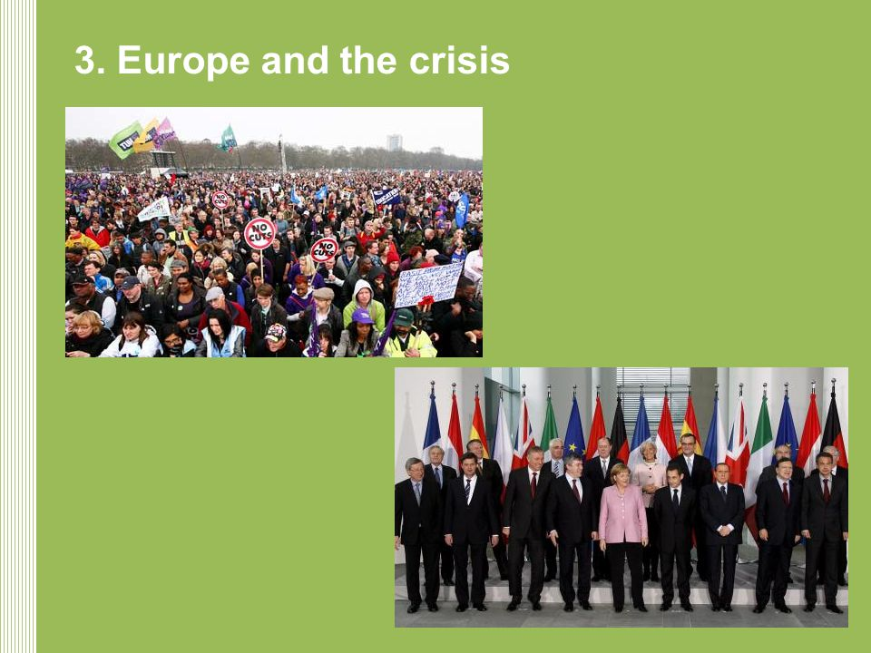 3. Europe and the crisis
