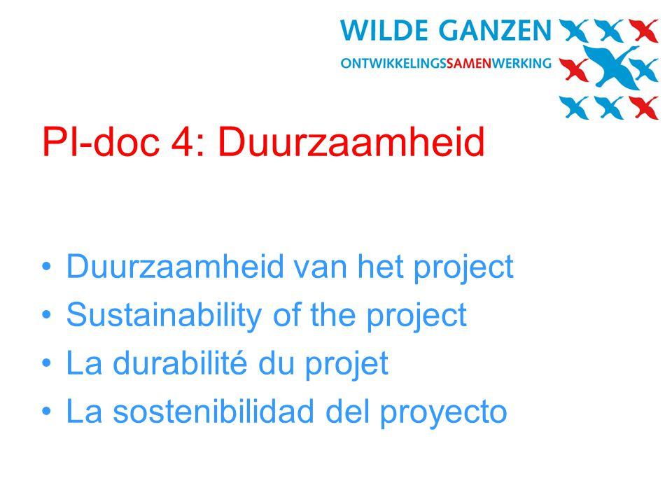 PI-doc 4: Duurzaamheid •Duurzaamheid van het project •Sustainability of the project •La durabilité du projet •La sostenibilidad del proyecto