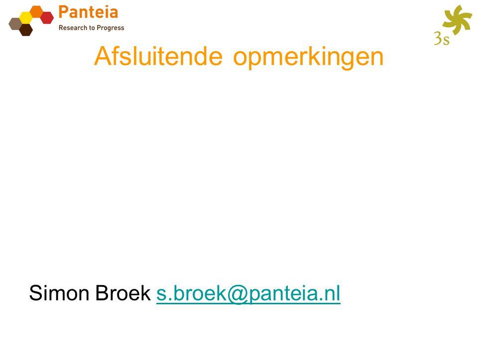 Afsluitende opmerkingen Simon Broek s.broek@panteia.nls.broek@panteia.nl