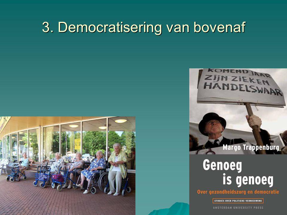 3. Democratisering van bovenaf