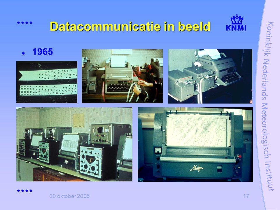20 oktober 200517 Datacommunicatie in beeld  1965