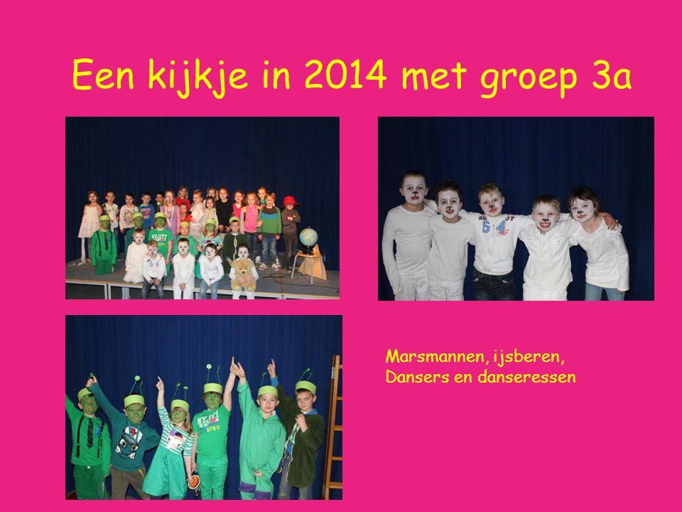 Een kijkje in 2014 met groep 3a Marsmannen, ijsberen, Dansers en danseressen