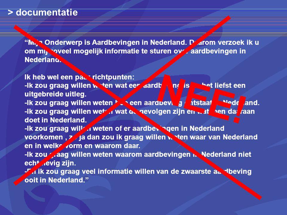 Mijn Onderwerp is Aardbevingen in Nederland.
