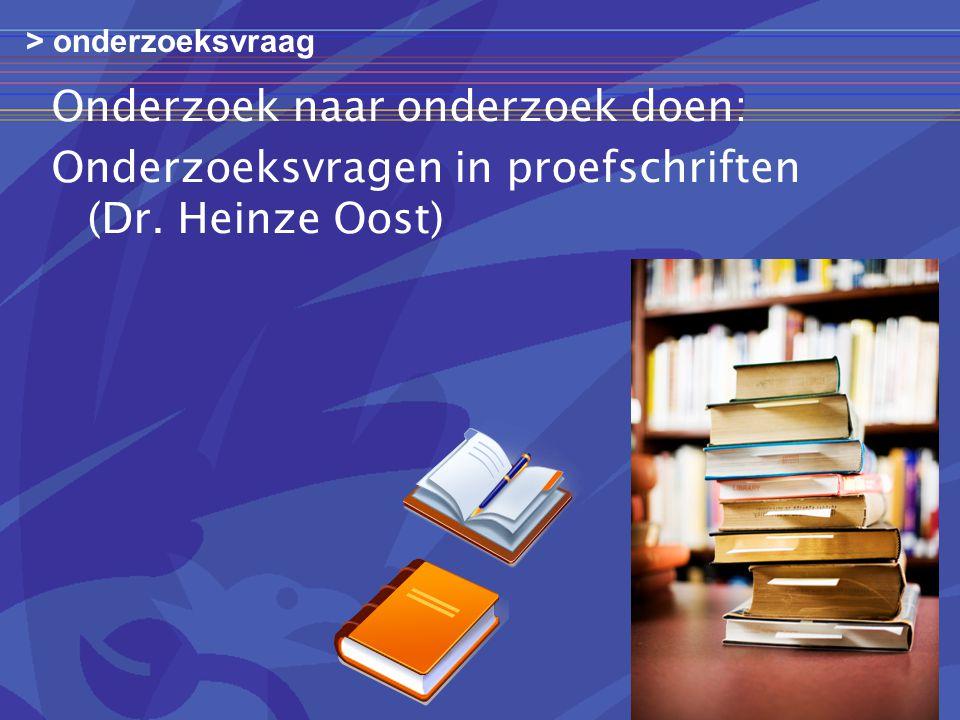 Onderzoek naar onderzoek doen: Onderzoeksvragen in proefschriften (Dr.
