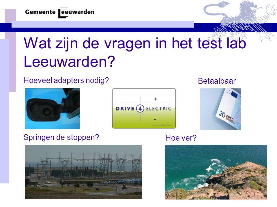 Wat zijn de vragen in het test lab Leeuwarden. Hoeveel adapters nodig.
