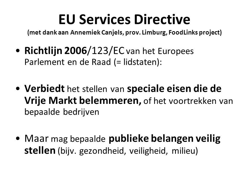 EU Services Directive (met dank aan Annemiek Canjels, prov.