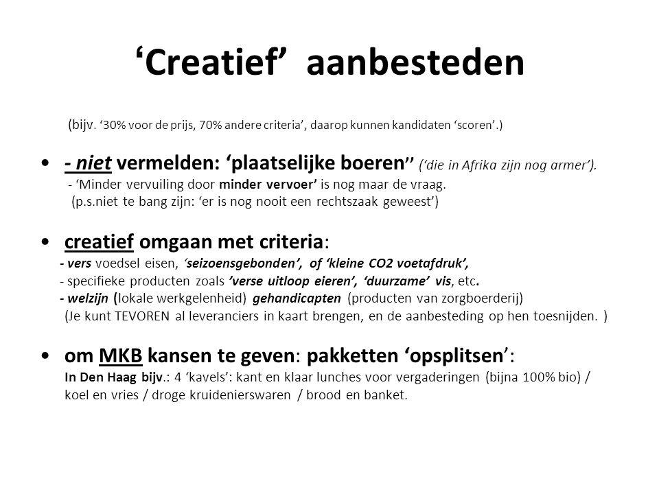 ' Creatief' aanbesteden (bijv.