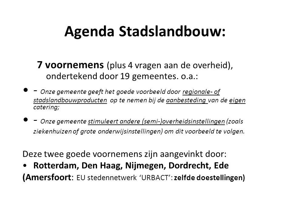 Agenda Stadslandbouw: 7 voornemens (plus 4 vragen aan de overheid), ondertekend door 19 gemeentes.