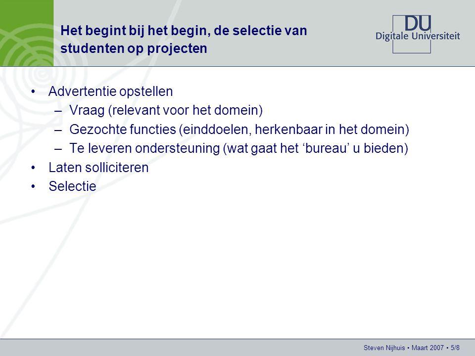 Steven Nijhuis • Maart 2007 • 6/8 Wie heeft een praktijkvraag?