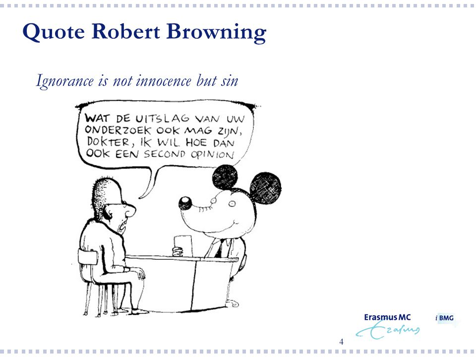 4 Quote Robert Browning  Ignorance is not innocence but sin