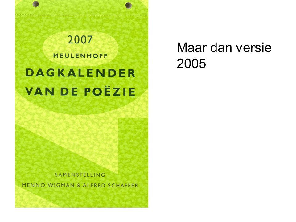 Maar dan versie 2005