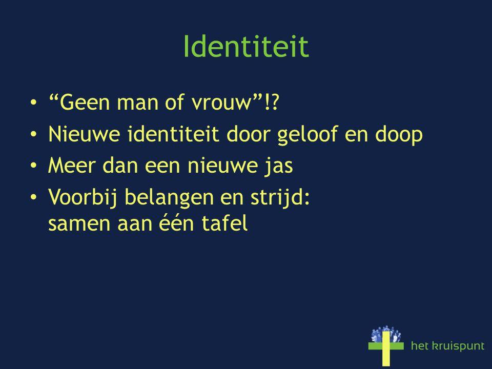 Identiteit • Geen man of vrouw !.