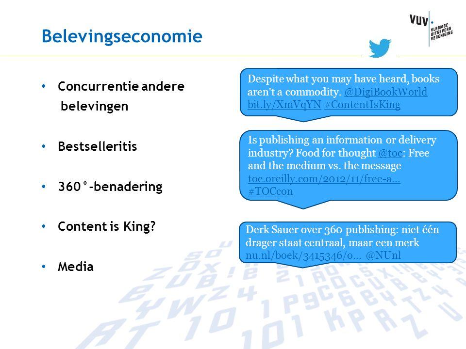 Belevingseconomie • Concurrentie andere belevingen • Bestselleritis • 360°-benadering • Content is King? • Media Despite what you may have heard, book
