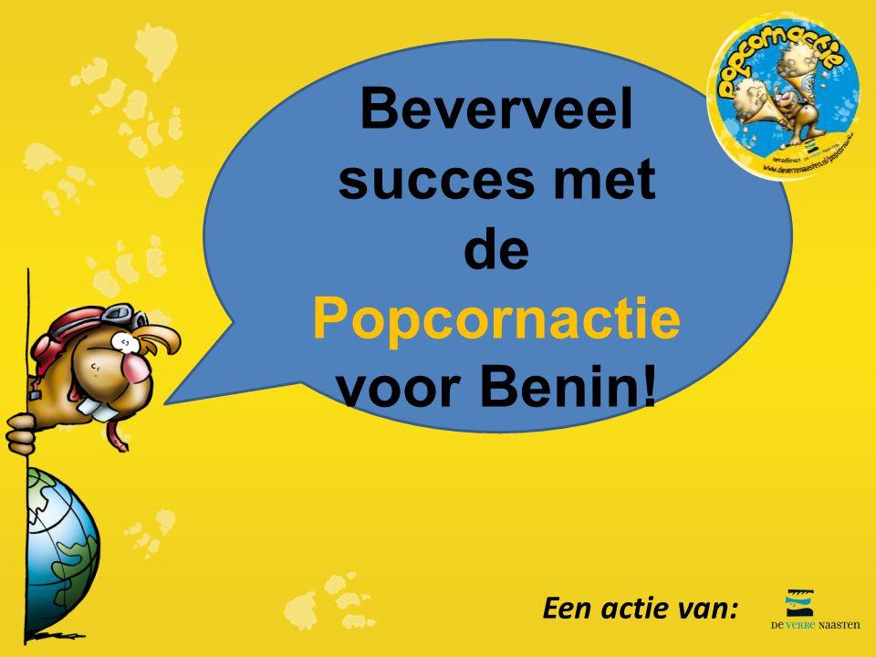 Beverveel succes met de Popcornactie voor Benin! Een actie van: