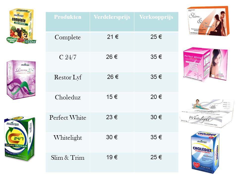 ProduktenVerdelersprijsVerkoopprijs Complete 21 €25 € C 24/7 26 €35 € Restor Lyf 26 €35 € Choleduz 15 €20 € Perfect White 23 €30 € Whitelight 30 €35 € Slim & Trim 19 €25 €