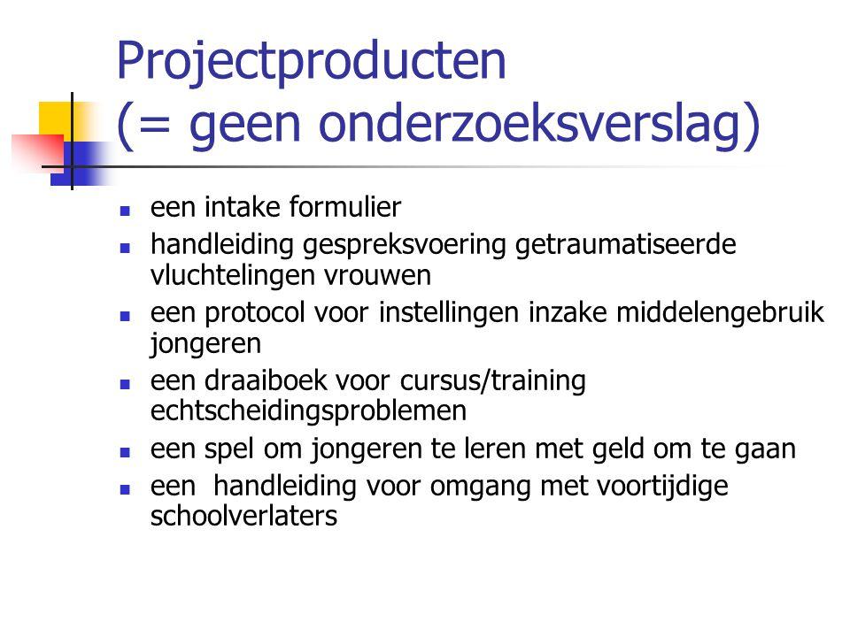 Projectproducten (= geen onderzoeksverslag)  een intake formulier  handleiding gespreksvoering getraumatiseerde vluchtelingen vrouwen  een protocol