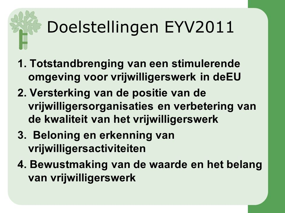 Doelstellingen EYV2011 1.