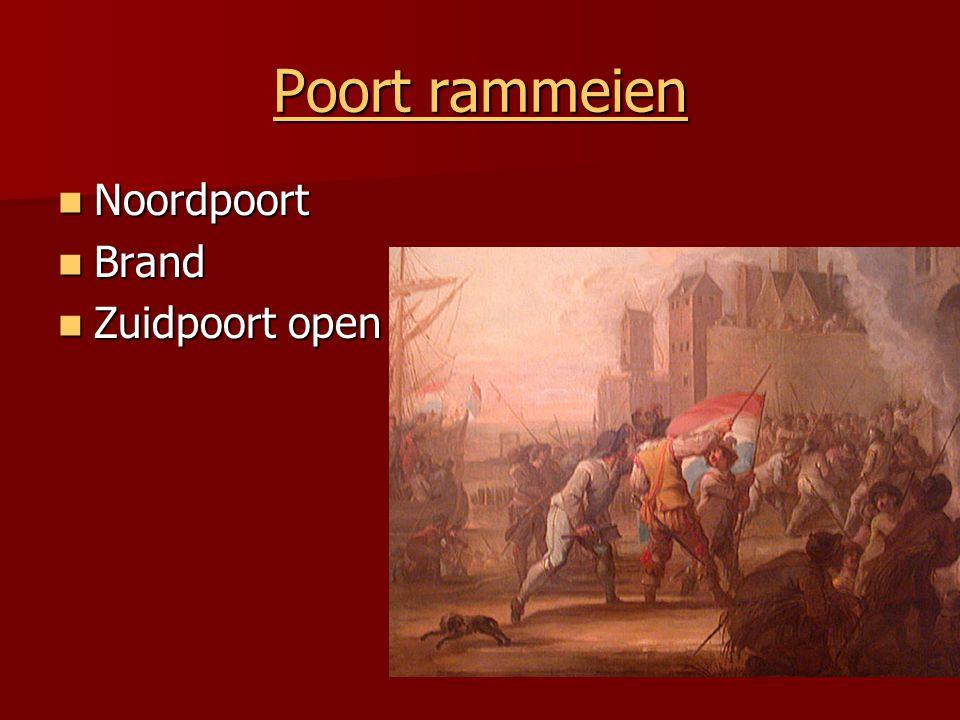 Poort rammeien Poort rammeien  Noordpoort  Brand  Zuidpoort open