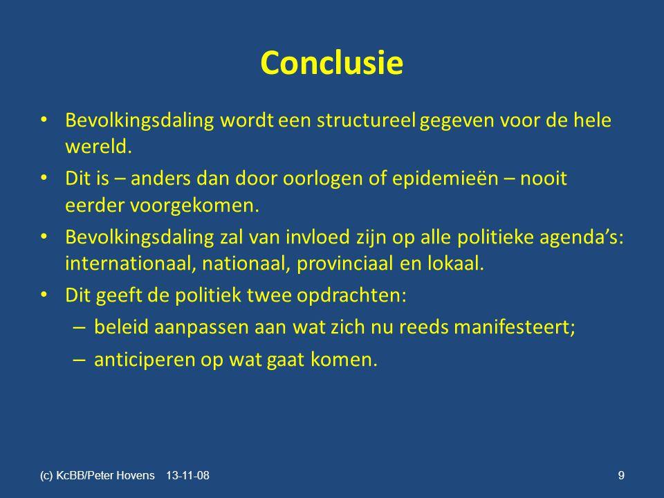 Conclusie • Bevolkingsdaling wordt een structureel gegeven voor de hele wereld.