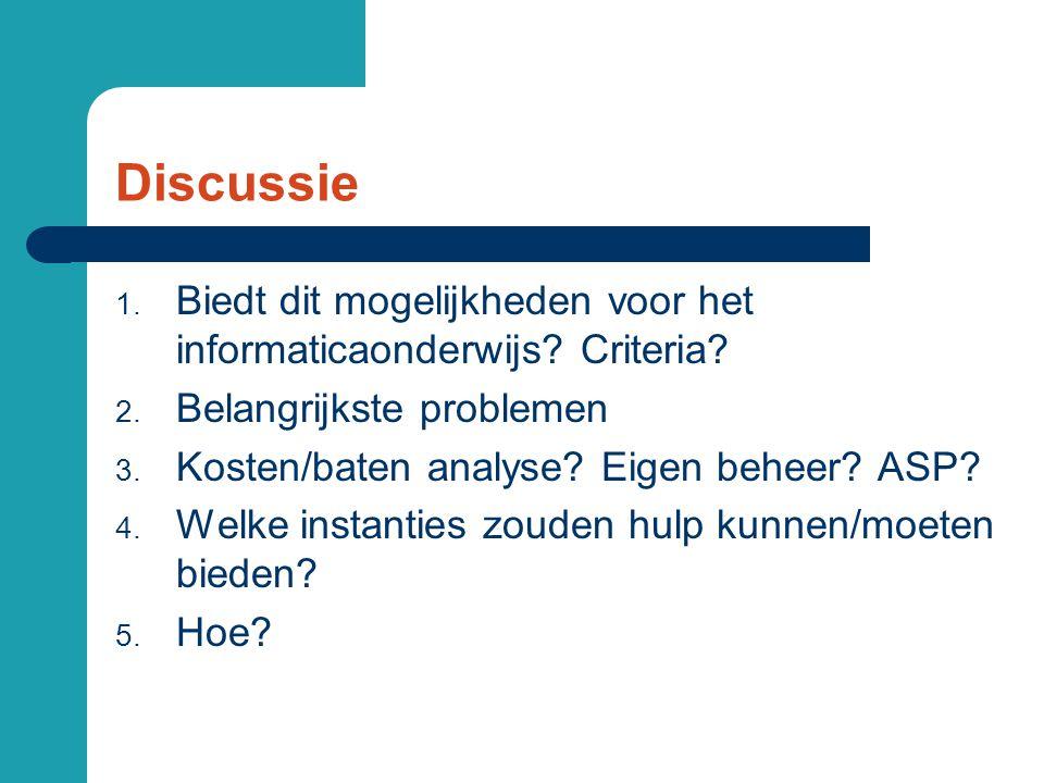 Discussie 1. Biedt dit mogelijkheden voor het informaticaonderwijs.
