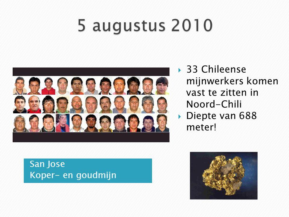 San Jose Koper- en goudmijn  33 Chileense mijnwerkers komen vast te zitten in Noord-Chili  Diepte van 688 meter!