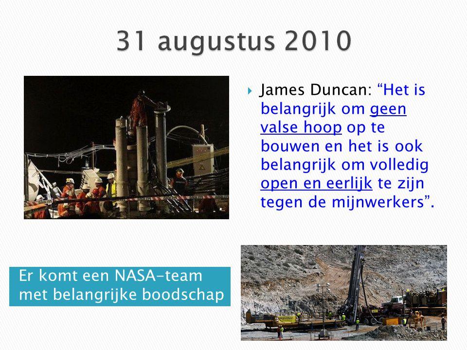 """Er komt een NASA-team met belangrijke boodschap  James Duncan: """"Het is belangrijk om geen valse hoop op te bouwen en het is ook belangrijk om volledi"""