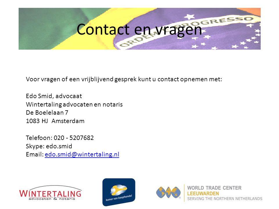 Contact en vragen Voor vragen of een vrijblijvend gesprek kunt u contact opnemen met: Edo Smid, advocaat Wintertaling advocaten en notaris De Boelelaa