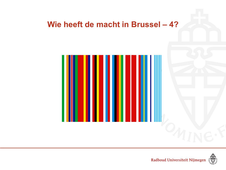Wie heeft de macht in Brussel – 4?