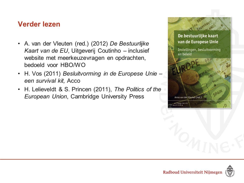 Verder lezen •A. van der Vleuten (red.) (2012) De Bestuurlijke Kaart van de EU, Uitgeverij Coutinho – inclusief website met meerkeuzevragen en opdrach