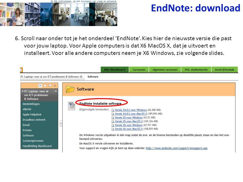 6. Scroll naar onder tot je het onderdeel 'EndNote'. Kies hier de nieuwste versie die past voor jouw laptop. Voor Apple computers is dat X6 MacOS X, d