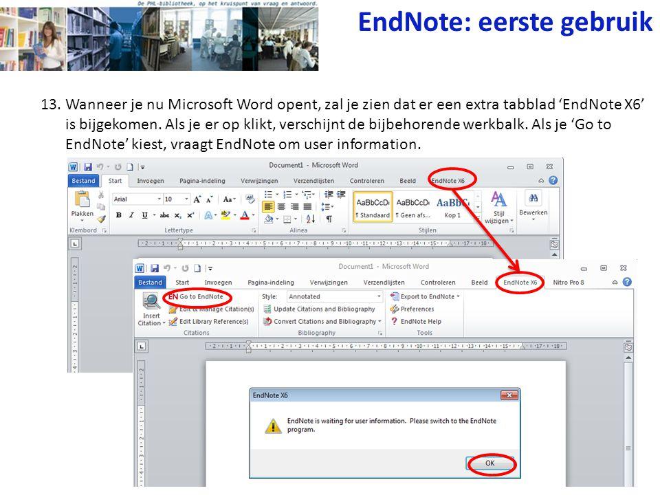 13. Wanneer je nu Microsoft Word opent, zal je zien dat er een extra tabblad 'EndNote X6' is bijgekomen. Als je er op klikt, verschijnt de bijbehorend
