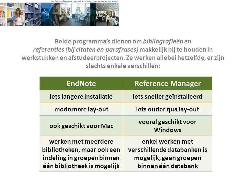 Beide programma's dienen om bibliografieën en referenties (bij citaten en parafrases) makkelijk bij te houden in werkstukken en afstudeerprojecten. Ze